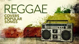 Reggae Covers Popular Songs 2021